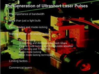 The Generation of Ultrashort Laser Pulses