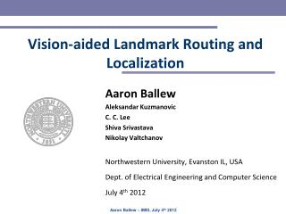 Vision-aided Landmark Routing and Localization