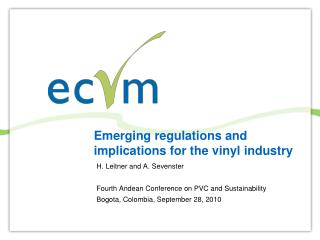 Emerging regulations and implications for the vinyl industry