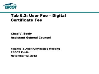 Tab 6.2: User Fee – Digital Certificate Fee