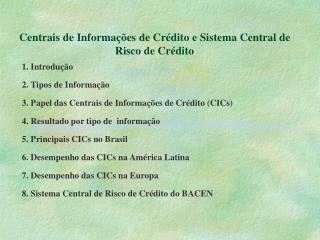 Centrais de Informa  es de Cr dito e Sistema Central de Risco de Cr dito