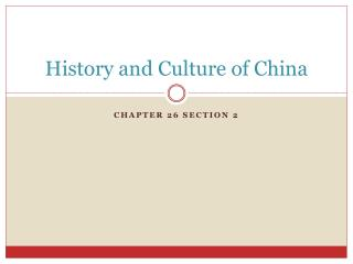 History and Culture of China