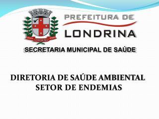 DIRETORIA DE SAÚDE AMBIENTAL