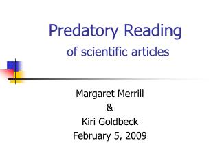 Predatory Reading of scientific articles