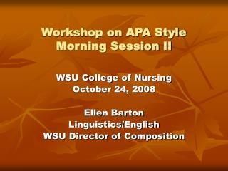 Workshop on APA Style Morning Session II