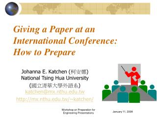 Giving a Paper at an International Conference:  How to Prepare