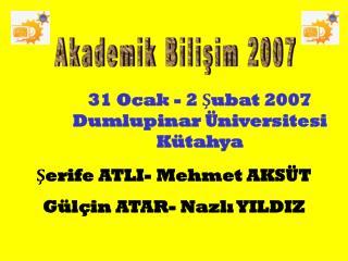 Akademik Bilişim 2007