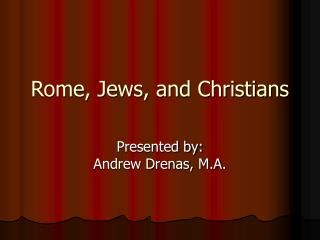 Rome, Jews, and Christians