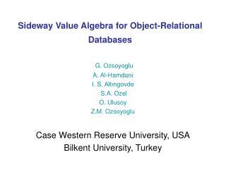 Sideway Value Algebra for Object-Relational Databases