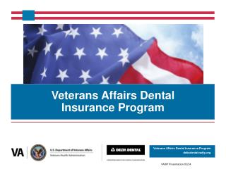 Veterans Affairs Dental  Insurance Program