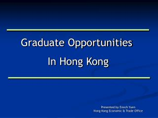 Graduate Opportunities  In Hong Kong