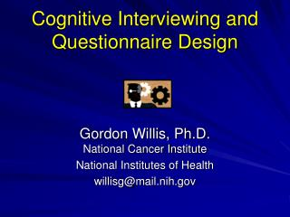 Cognitive Interviewing and Questionnaire Design