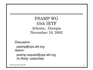 PSAMP WG 55th IETF Atlanta,  Georgia November 18, 2002