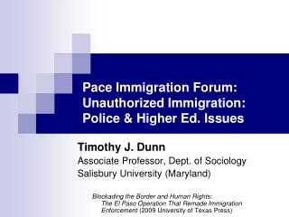 Pace Immigration Forum: Unauthorized Immigration: Police & Higher Ed. Issues