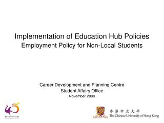 Implementation of Education Hub Policies Employment Policy for Non-Local Students