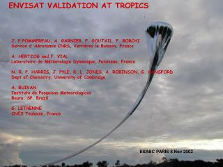 ENVISAT VALIDATION AT TROPICS