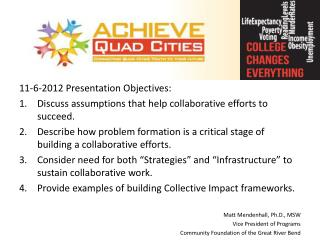 11-6-2012 Presentation Objectives: