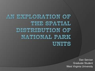 An exploration of the spatial distribution of national park units