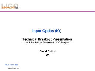 Input Optics (IO)