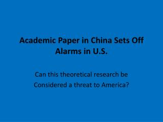 Academic Paper in China Sets Off Alarms in U.S.