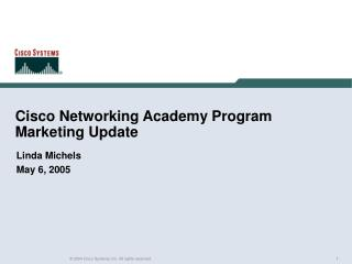 Cisco Networking Academy Program Marketing Update