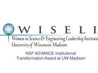 NSF ADVANCE Institutional Transformation Award at UW-Madison