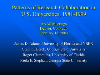 James D. Adams, University of Florida and NBER Grant C. Black, Georgia State University