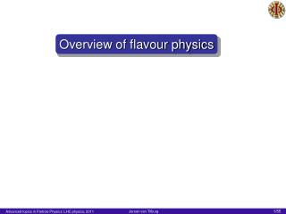 Overview of flavour physics