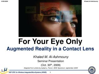For Your Eye Only Augmented Reality in a Contact Lens