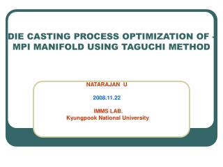 DIE CASTING PROCESS OPTIMIZATION OF -MPI MANIFOLD USING TAGUCHI METHOD