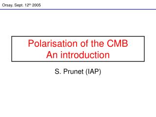 Polarisation of the CMB An introduction