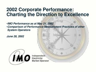 2002 Corporate Performance: Charting the Direction to Excellence