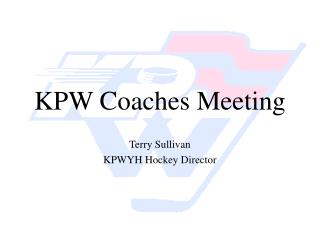 KPW Coaches Meeting