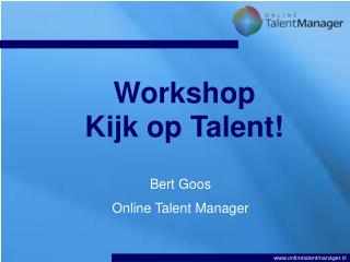 Workshop  Kijk op Talent!