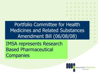 Portfolio Committee for Health Medicines and Related Substances Amendment Bill (06/08/08)