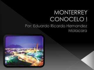 MONTERREY CONOCELO !