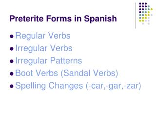 Preterite  Forms in Spanish