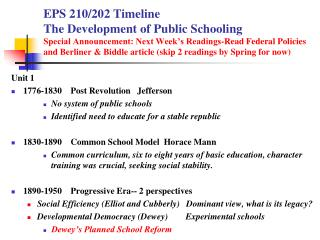 Unit 1   1776-1830    Post Revolution   Jefferson No system of public schools