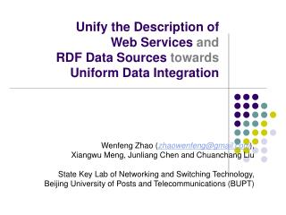 Unify the Description of  Web Services  and RDF Data Sources  towards Uniform Data Integration