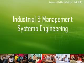 Industrial & Management Systems Engineering