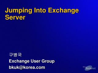 Jumping Into Exchange Server