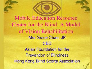 Mobile Education Resource Center for the Blind: A Model of Vision Rehabilitation