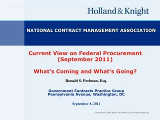 Current View on Federal Procurement (September 2011) What's Coming and What's Going?