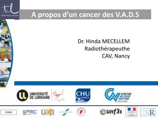 A propos d'un cancer des V.A.D.S