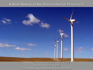 A Brief History of the Environmental Movement