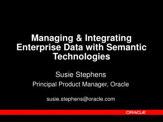 Managing & Integrating Enterprise Data with Semantic Technologies