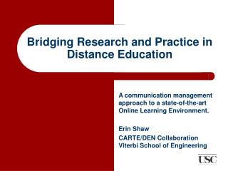 Bridging Research and Practice in Distance Education
