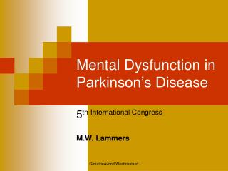 Mental Dysfunction in Parkinson s Disease