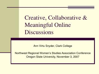 Creative, Collaborative & Meaningful Online Discussions