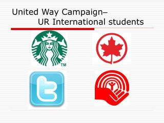 United Way Campaign –          UR International students